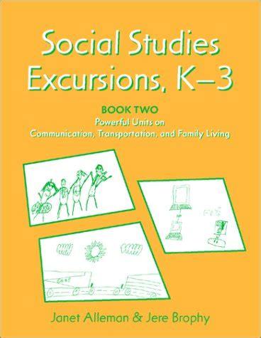 social studies picture books buy special books social studies excursions k 3 book 2