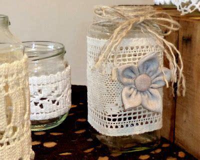 decorar tarros de cristal con puntillas tarros decorados con puntillas de ganchillo decoraci 243 n