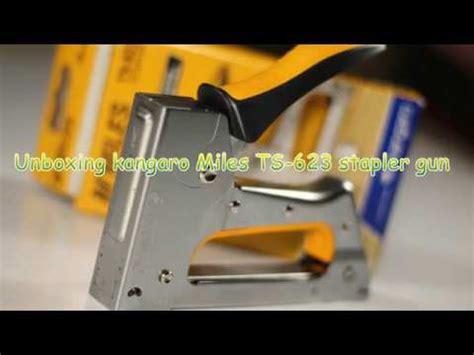Kangaro Guntacker Ts 623 unboxing kangaro ts 623 stapler gun