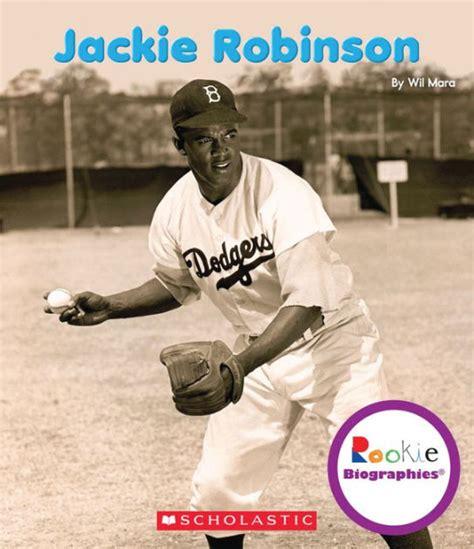 Jackie Robinson Graphic Biography jackie robinson rookie biographies series by wil mara