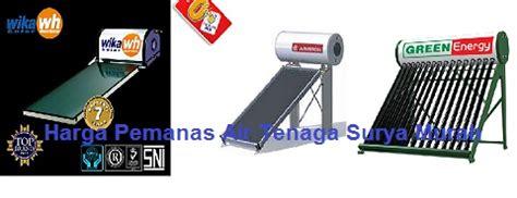 Water Heater Tenaga Surya Murah harga pemanas air tenaga surya murah harga water heater