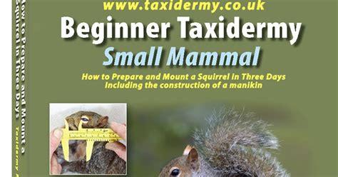 the taxidermist books uk taxidermy taxidermy book beginner taxidermy