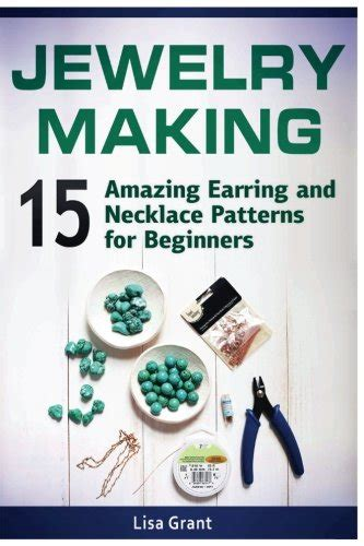 jewelry books for beginners jewelry 15 amazing earring and necklace patterns