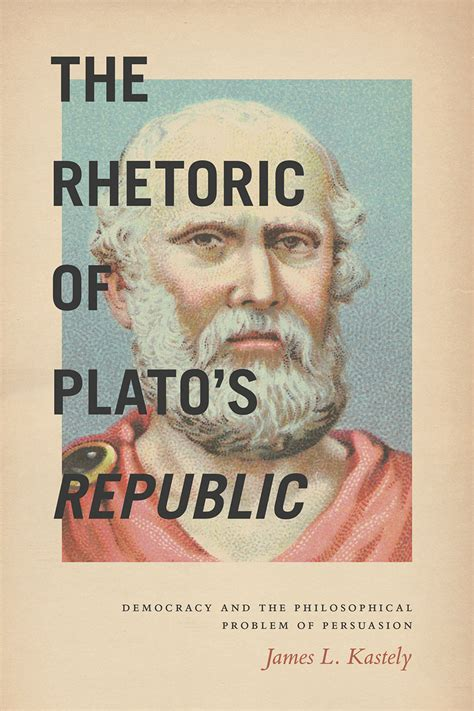 the republic books the rhetoric of plato s republic democracy and the