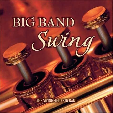 big band and swing the swingfield big band big band swing 2005 noname