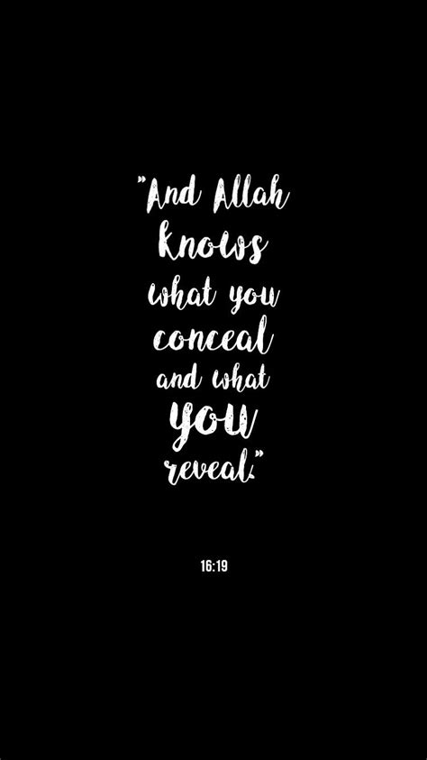wallpaper iphone allah quot and allah knows what you conceal and what you reveal quot 16