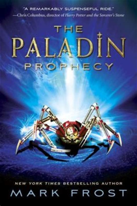 The Paladin Prophecy Books the paladin prophecy the paladin prophecy series 1 by 9780375871061 paperback