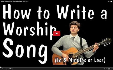 worship songwriting tips 30 days to better writing books how to write a worship song in 5 minutes or less churchpop