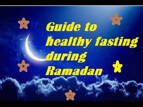 when do i start fasting for ramadan guide to healthy fasting tips to tackle hunger and