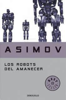 los robots del amanecer b0062x3dvw el libro del destino the book of destiny los robots del amanecer