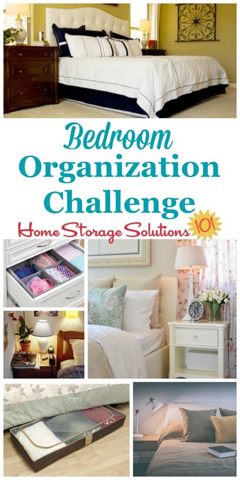 home storage solutions 101 organized home bedroom organization challenge how to make it a haven