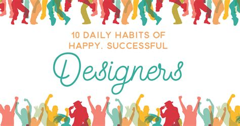 10 Daily Habits Of Most 10 Daily Habits Of Happy Successful Designers Creative Market