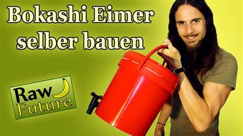 Bokashi Eimer Selber Bauen by Bokashi Eimer Selber Bauen In Der Wohnung Kompostieren