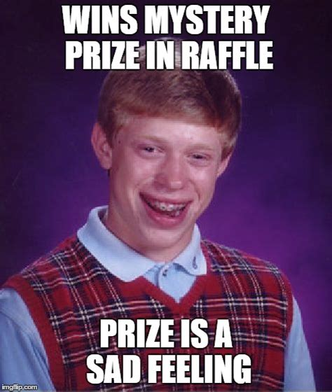 Feeling Sad Meme - bad luck brian meme imgflip