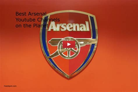 arsenal youtube top 25 arsenal youtube channels for gooners