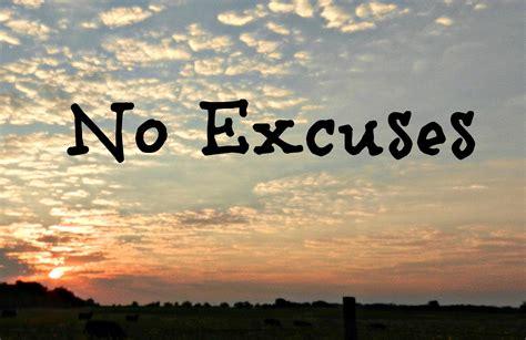 No Excuse s county line no excuses