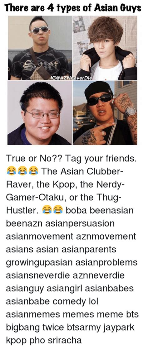 Asian Friend Meme - 25 best memes about asian guys asian guys memes