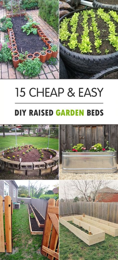 15 Cheap Easy Diy Raised Garden Beds Gardens Types Of Vegetable Gardens