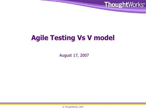 agile testing performance vs load vs stress testing agile testing vs v