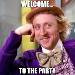 Make Your Own Willy Wonka Meme - welcome to the party meme willy wonka 70892