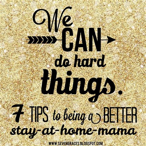 7 Tips On Being The by 7 Tips To Being A Better Stay At Home