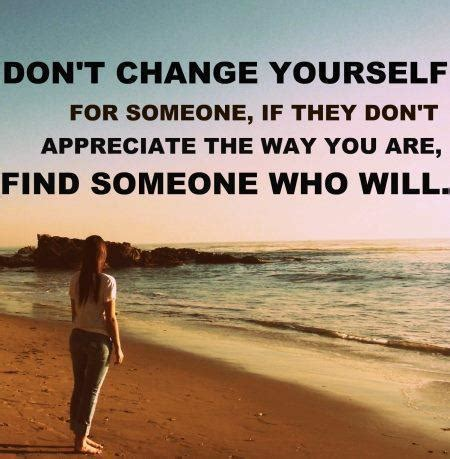 Don T Change don t change yourself quote picture