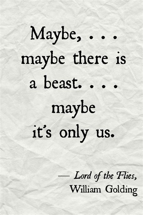Quotes For Lord Of The Flies quotes about strength lord of the flies quotes