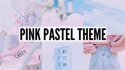 vsco pastel tutorial instagram feed pink pastel theme vsco tutorial youtube