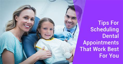 tips  scheduling  dental appointment  works