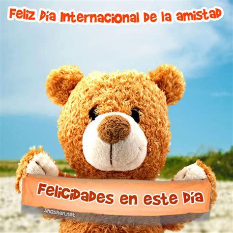 imagenes feliz sabado primos imagen para facebook d 237 a internacional de la amistad