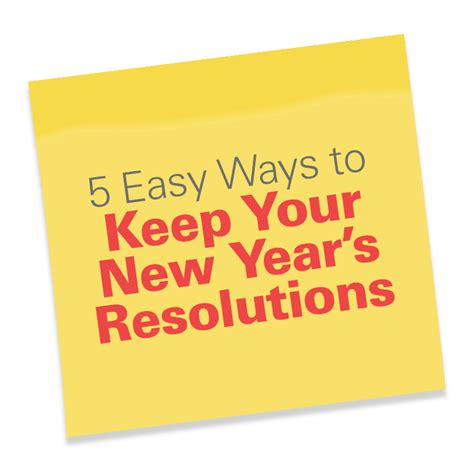 8 Ways To Keep Your New Years Resolutions by 5 Easy Ways To Keep Your New Year S Resolutions