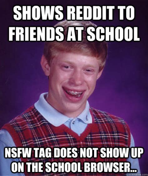 Nsfw Memes - shows reddit to friends at school nsfw tag does not show