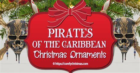 pirates   caribbean ornaments comfy christmas