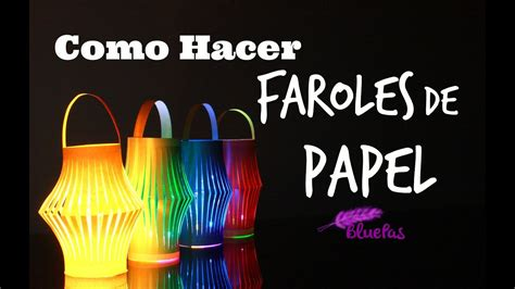 como hacer farolas en origami como hacer faroles de papel mybluepas youtube