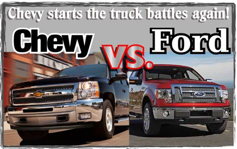 Ford Truck Vs Chevy by Chevy Starts The Truck Battles Again Chevy Vs Ford The