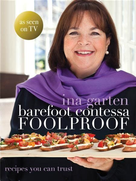 ina garten barefoot contessa review ina garten s cookbook foolproof party desserts