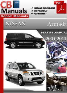 service repair manual free download 2011 nissan armada user handbook nissan armada 2004 2011 service manual download 171 online service manuals
