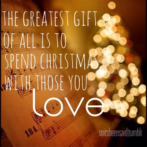 quote quotes quoted quotation quotations  greatest gift     spend christmas