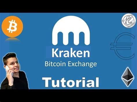 bitcoin exchange tutorial kraken exchange de bitcoin y criptomonedas tutorial en