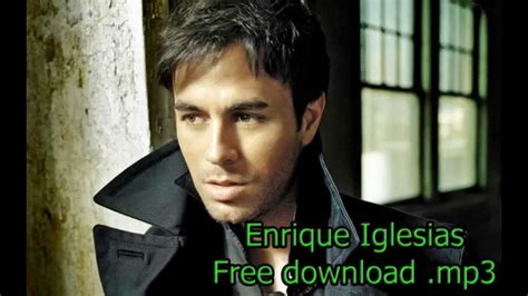 download mp3 zona nyaman enrique iglesias bailando mp3 download youtube