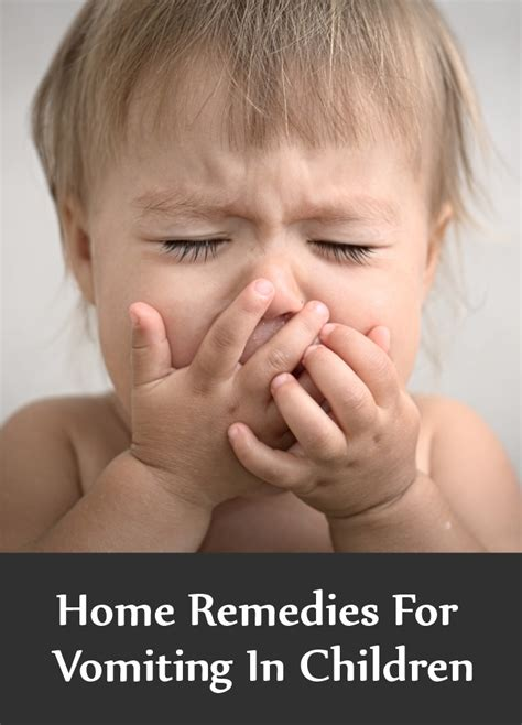 9 home remedies for vomiting in children search home remedy