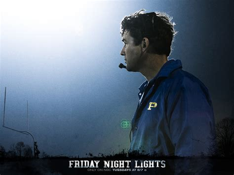 On Friday Lights by Friday Lights Coach Quotes Quotesgram