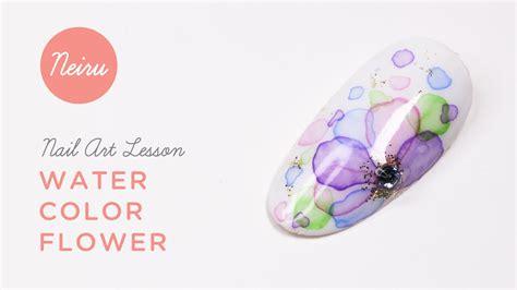 nail art japanese tutorial japanese nail art tutorial ネイル water color flower
