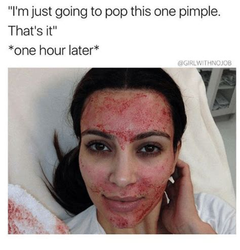 Pimple Meme - 25 best memes about pimple pimple memes