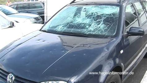 Auto Hagelschaden by Heftige Hagelsch 228 Den An Autos Youtube