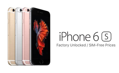 iphone 6s price factory unlocked sim free iphone 6s plus prices in us uk and other countries redmond pie