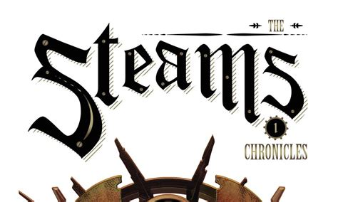 The Steam Chronicles noise press presenta the steam chronicles nerdando