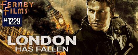 film fallen in london movie review london has fallen fernby films