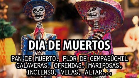 dias de fiesta en mexico dia de muertos en m 233 xico significado de una hermosa