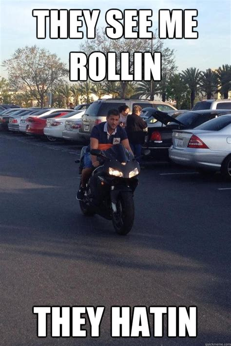 They See Me Rollin They Hatin Meme - they see me rollin they hatin dirty moe quickmeme